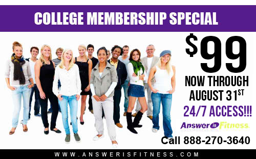Answer is Fitness College Membership Special North Attleboro, MA